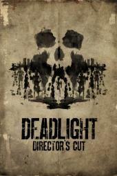Deadlight: قص المخرج