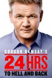 Gordon Ramsay 24 tundi põrgusse ja tagasi