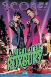 Eine Nacht im Roxbury