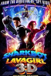 مغامرات Sharkboy و Lavagirl في 3-D