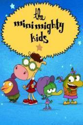 Die Minimighty Kids