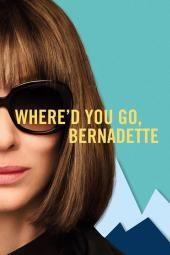 Где си отишла, Бернадетте