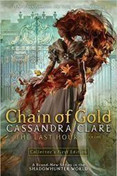 Zlatni lanac: Posljednji sati, knjiga 1