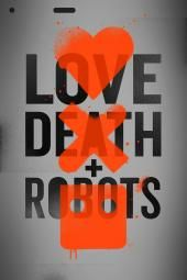 Armastus, surm ja robotid