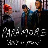 'Ain't It Fun' (قرص مضغوط منفرد)