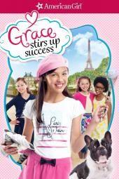 Amerikkalainen tyttö: Grace herättää menestystä